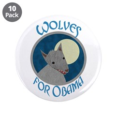 """Wolves for Obama 3.5"""" Button (10 pack)"""