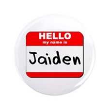 "Hello my name is Jaiden 3.5"" Button"
