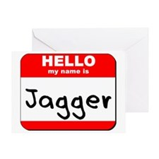 Hello my name is Jagger Greeting Card