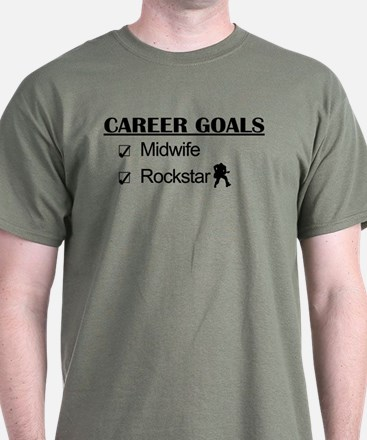 Midwife Career Goals - Rockstar T-Shirt