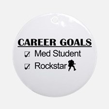 Med Student Career Goals - Rockstar Ornament (Roun