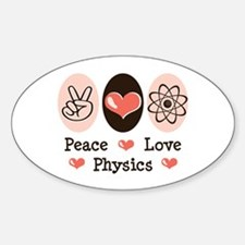 Peace Love Physics Oval Decal