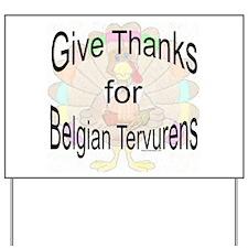 Thanks for Belgian Tervuren Yard Sign