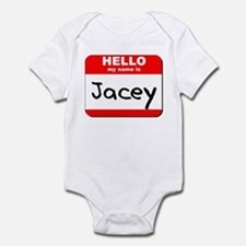Hello my name is Jacey Infant Bodysuit