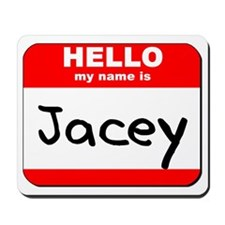 Hello my name is Jacey Mousepad