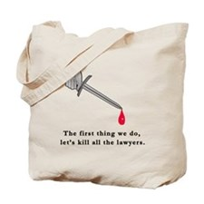 Shakespeare Lets Kill all the Lawyers Tote Bag