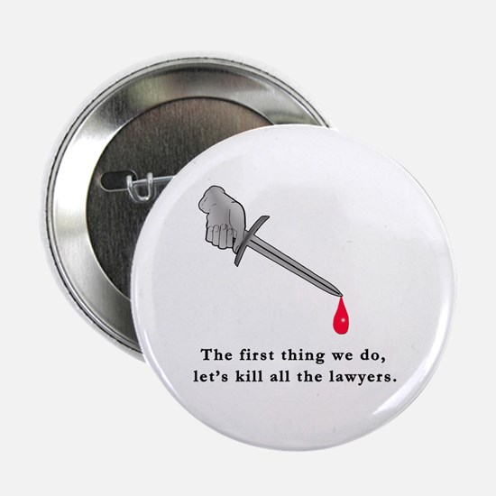 """Shakespeare Lets Kill all the Lawyers 2.25"""" Button"""