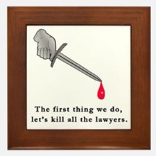 Shakespeare Lets Kill all the Lawyers Framed Tile