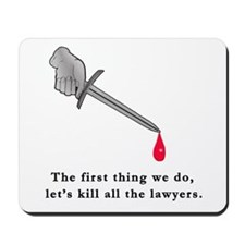 Shakespeare Lets Kill all the Lawyers Mousepad