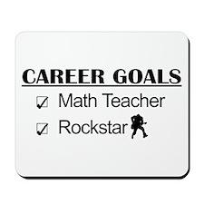 Math Teacher Career Goals - Rockstar Mousepad