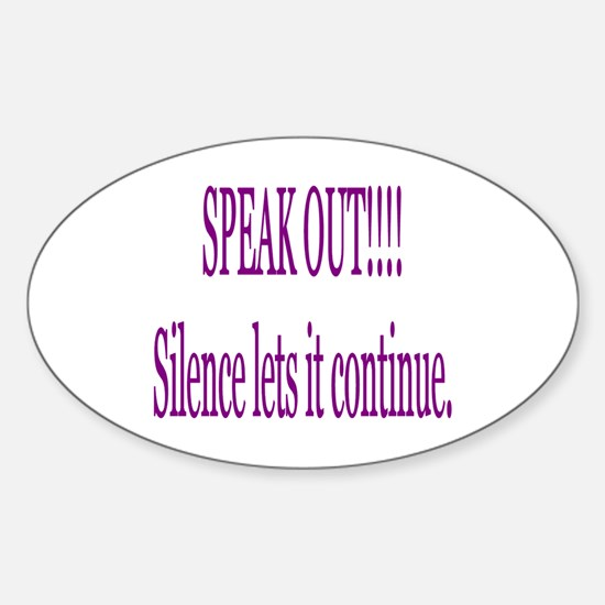"""""""Speak Out"""" Oval Decal"""
