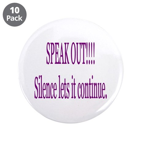 """Speak Out"" 3.5"" Button (10 pack)"