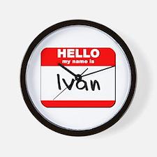 Hello my name is Ivan Wall Clock