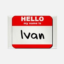 Hello my name is Ivan Rectangle Magnet