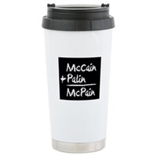 McCain + Palin = McPain Travel Mug