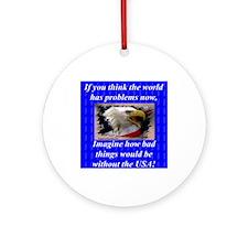 """Imagine No USA"" Ornament (Round)"