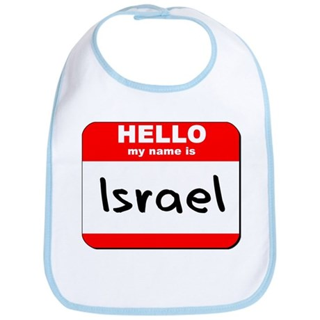 Hello my name is Israel Bib