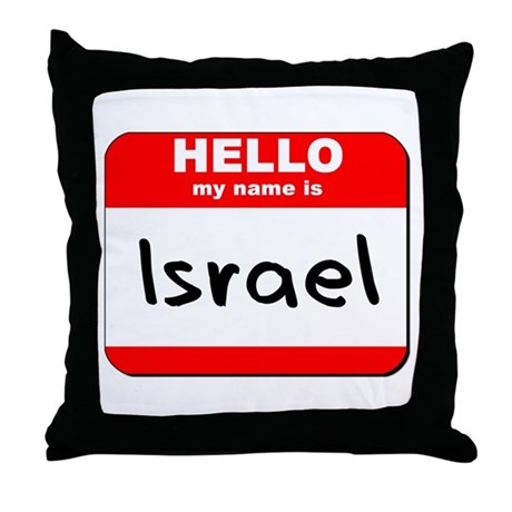 Hello my name is Israel Throw Pillow