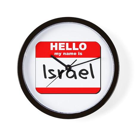 Hello my name is Israel Wall Clock