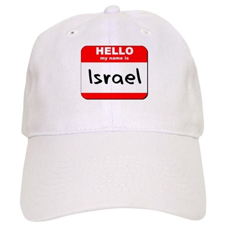 Hello my name is Israel Cap