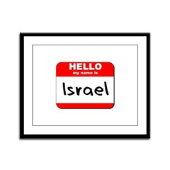 Hello my name is Israel Framed Panel Print