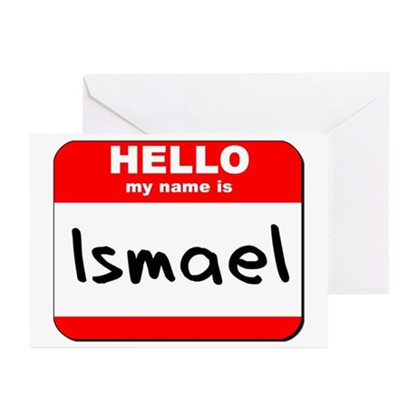 Hello my name is Ismael Greeting Cards (Pk of 10)