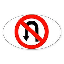 No U Turn Sign Oval Decal