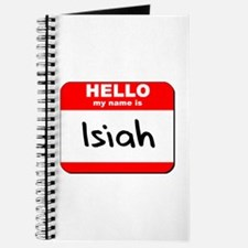 Hello my name is Isiah Journal