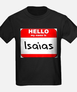 Hello my name is Isaias T