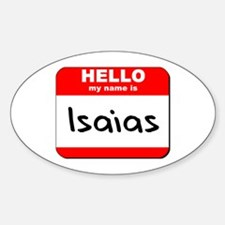 Hello my name is Isaias Oval Decal