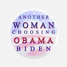 "Another Woman Choosing Obama 3.5"" Button"