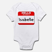 Hello my name is Isabelle Infant Bodysuit