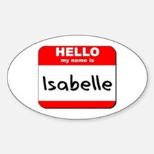 Hello my name is Isabelle Oval Decal