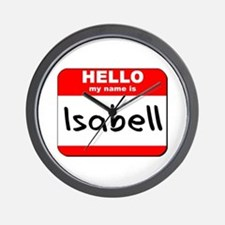 Hello my name is Isabell Wall Clock