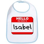 Hello my name is Isabel Bib
