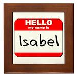 Hello my name is Isabel Framed Tile