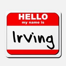 Hello my name is Irving Mousepad