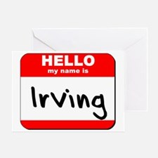 Hello my name is Irving Greeting Card