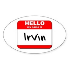 Hello my name is Irvin Oval Decal
