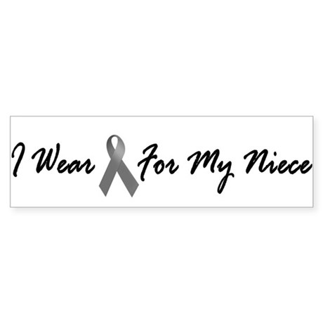 I Wear Grey For My Niece 1 Bumper Sticker