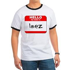 Hello my name is Inez T