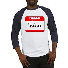 Hello my name is India Baseball Jersey