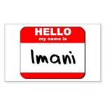 Hello my name is Imani Rectangle Sticker