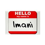 Hello my name is Imani Rectangle Magnet