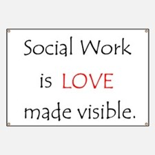 Social Work is Love Banner