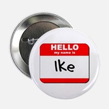 """Hello my name is Ike 2.25"""" Button"""