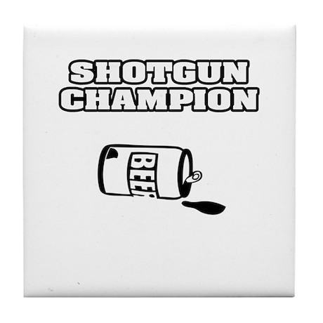 """""""Shotgun Beer Champion"""" Tile Coaster"""