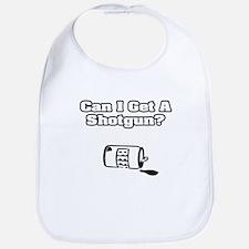 """Can I Get A Shotgun?"" Bib"