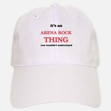 It's an Arena Rock thing, you wouldn't Baseball Baseball Cap