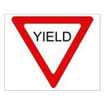 Yield Sign - Small Poster